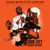 Dark City Beneath The Beat (Original Motion Picture Soundtrack) by Various Artists