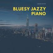 Bluesy Jazzy Piano by Various Artists