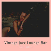 Vintage Jazz Lounge Bar by Various Artists