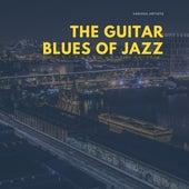 The Guitar Blues of Jazz de Various Artists