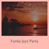 Funky Jazz Party von Various Artists