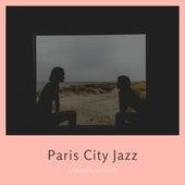Paris City Jazz de Various Artists