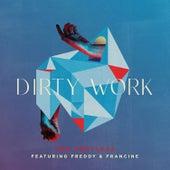 Dirty Work by Fretless