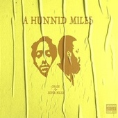 A Hunnid Miles by Chase N. Cashe