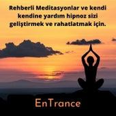 Rehberli Meditasyonlar ve kendi kendine yardım hipnoz sizi geliştirmek ve rahatlatmak için. by Entrance