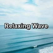 Relaxing Wave by River Sounds