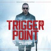 Trigger Point (Original Motion Picture Soundtrack) de Andrew Lockington