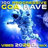 100 Progressive Goa Rave Vibes 2020 (DJ Mix) by Dr. Spook