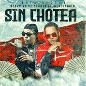 Sin Chotea by RochyRD