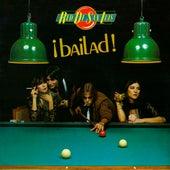 ¡Bailad! by La Red De San Luis