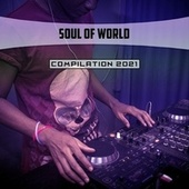Soul of World Compilation 2021 by Giorgia