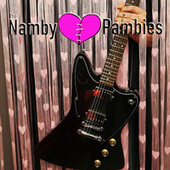 The Namby Pambies von The Namby Pambies