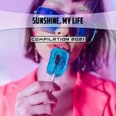 Sunshine, My Life Compilation 2021 di Del Giudice