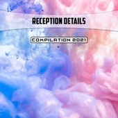 Reception Details Compilation 2021 di Martella