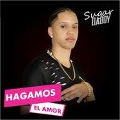 Hagamos El Amor de Sugar Daddy