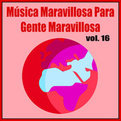 Música Maravillosa para Gente Maravillosa (Vol. 16) by Orquesta Bellaterra