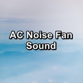 AC Noise Fan Sound by Ocean Sounds (1)