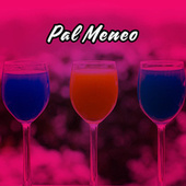 Pal Meneo by Various Artists