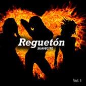 Reguetón Suavecito Vol. 1 de Various Artists