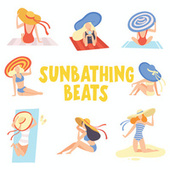 Sunbathing Beats by Various Artists