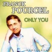Only You (Remastered) de Franck Pourcel