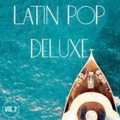 Latin Pop Deluxe Vol. 2 von Various Artists