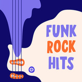 Funk Rock Hits by Various Artists