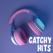 Catchy Hits von Various Artists