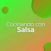Cocinando con Salsa de Various Artists