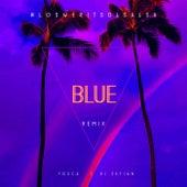 Blue (Remix) by Dj Zetian TOSCA
