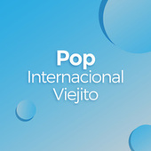Pop Internacional Viejito de Various Artists