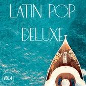 Latin Pop Deluxe Vol. 4 de Various Artists