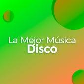 La Mejor Música Disco de Various Artists