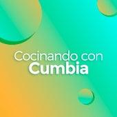 Cocinando con Cumbia by Various Artists