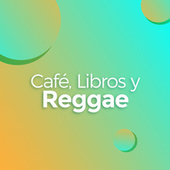 Café, Libros y Reggae de Various Artists