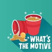 What's The Motive by Various Artists