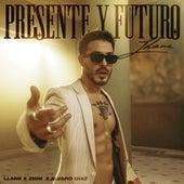 Presente Y Futuro by Llane
