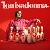 Pas moi de Louisadonna