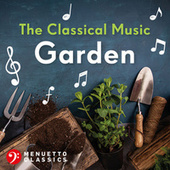 The Classical Music Garden by Various Artists