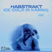 Ice Cold (feat. KARRA) von Habstrakt
