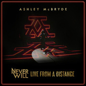 Velvet Red (Never Will: Live From A Distance) von Ashley McBryde