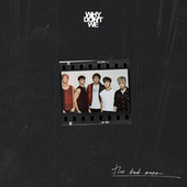 The Bad Ones fra Why Don't We