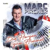 Die Herzen zum Himmel van Marc Pircher
