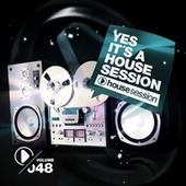 Yes, It's a Housesession, Vol. 48 fra Various Artists