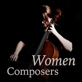 Women Composers von Various Artists