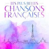 Les plus belles chansons Françaises von Various Artists