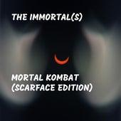 Mortal Kombat (Scarface Edition) de Immortal