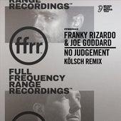 No Judgement (Kölsch Remix Edit) von Franky Rizardo