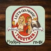 Let's Go Home Together (Madism Remix) de Ella Henderson