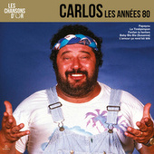 Chansons d'or 80's by Carlos